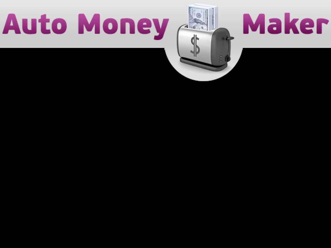 Auto Money Maker