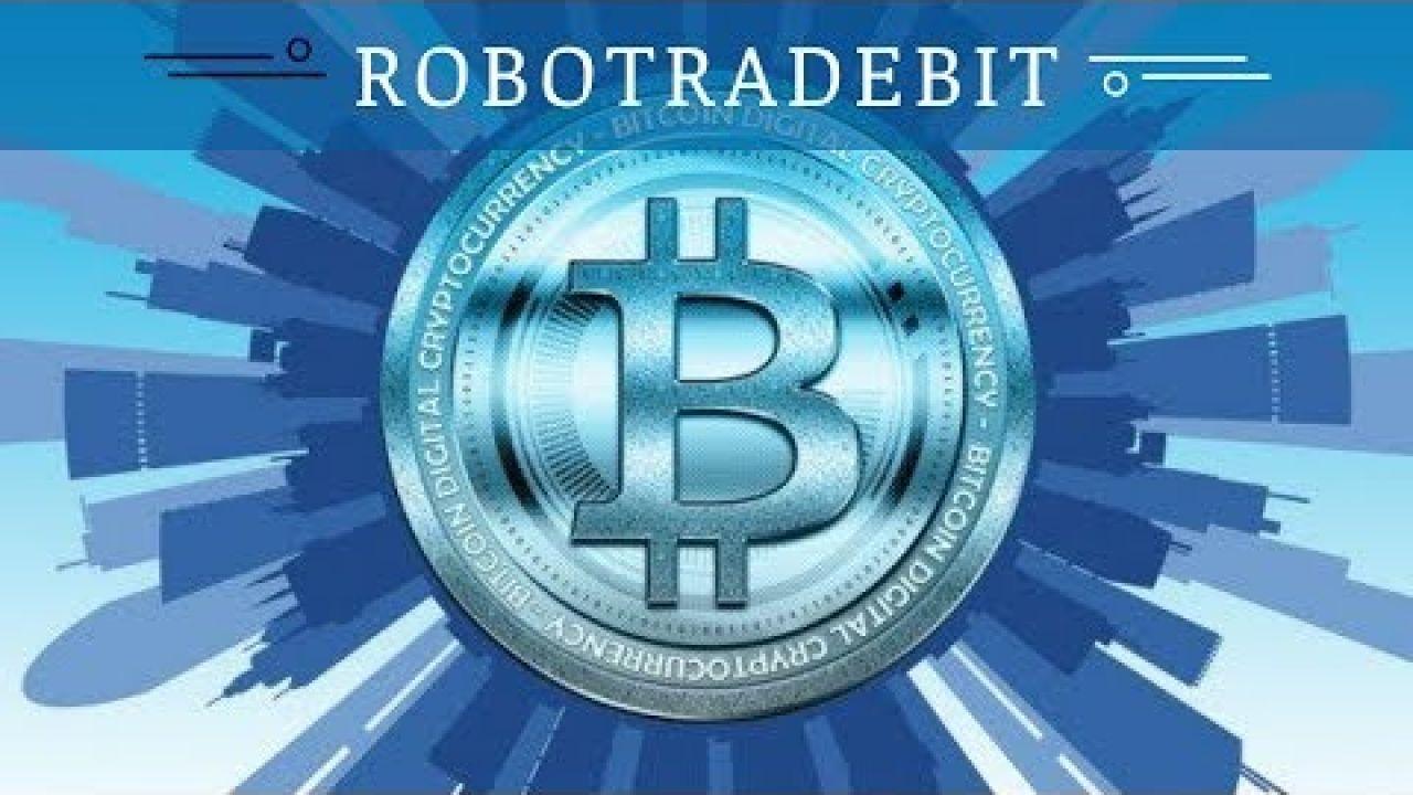 Robotradebit.com отзывы 2018, новости, проверка, платит или нет?